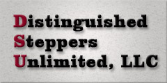 Distinguished Steppers Unlimited, LLC