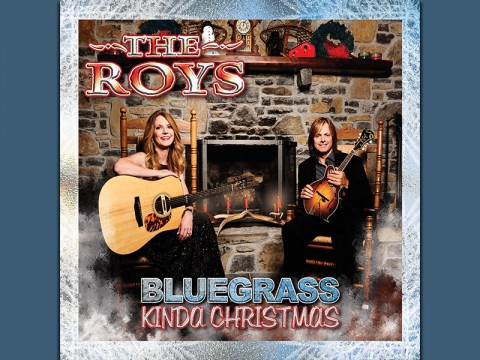 """Bluegrass Kinda Christmas"" by The Roys."