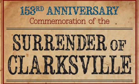 153rd Anniversary Commemoration of the Surrender of Clarksville