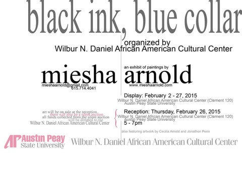 """Black Ink, Blue Collar"" art exhibit"