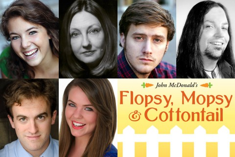 Flopsy, Mopsy & Cottontail features (Top L to R) Corinne Bupp, Leslie Greene, Eli Jolley, Ryan Leyhue, Mark Sherlock and Kristina Wilson.