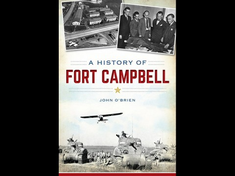A History of Fort Campbell by John J. OBrien.
