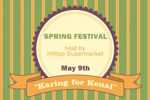 "Hilltop Supermarket's ""Karing for Kenai"" fundraiser is set for May 9th."