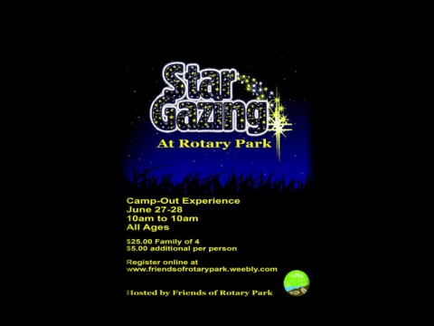 Friends of Rotary Park Camp-Out Experience fundraiser to be held June 27th and 28th.