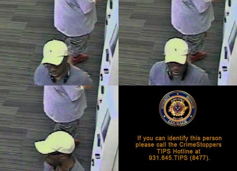 Anyone that can identify this person is asked to contact the CrimeStoppers TIPS Hotline at 931.645.TIPS (8477).