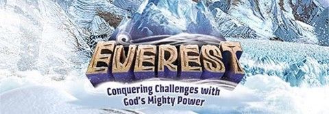 Everest - Conquering Challenges with God's Mighty Power.