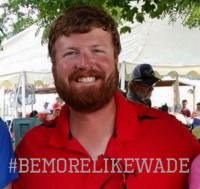 Wade Morgan - Be More Like Wade