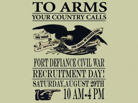 Civil War Recruitment Day to be held at Fort Defiance August 29th.