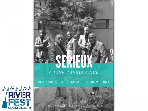 Clarksville's Riverfest VIP event with Serieux: A Temptations Revue set for Thursday, September 10th.