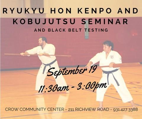 Ryukyu Hon Kenpo and Kobujutsu Black Belt Testing and Seminar