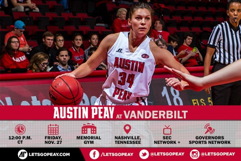 Austin Peay Women's Basketball faces Vanderbilt in Nashville at Thanksgiving Tournament Friday. (APSU Sports Information)