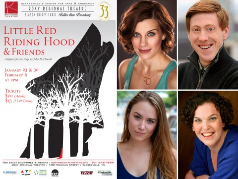 "Roxy Regional Theatre's ""Little Red Riding Hood and Friends"" features (Top L to R) Lacey Connell, Tyler John Morrill, Emily Rourke and Jackie Ostick."