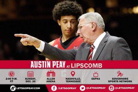 Austin Peay Men's Basketball in Nashville Sunday to take on Lipscomb. (APSU Sports Information)
