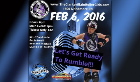 Clarksvillain Roller Girls Present Lets Get Ready to Rumble this Saturday, February 6th