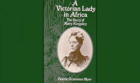 A Victorian Woman Goes to Africa