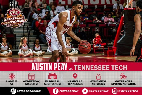 Austin Peay Men's Basketball takes on Tennessee Tech to open OVC Tournament action in Nashville, Wednesday. (APSU Sports Information)