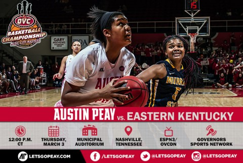 Austin Peay Women's Basketball begin OVC Tournament play against Eastern Kentucky, Thursday. (APSU Sports Information)