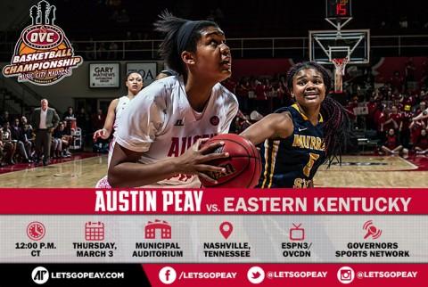 Austin Peay Women's Basketball begin OVC Tournament play against Eastern Kentucky, Thursday. (APSU Sports Information)
