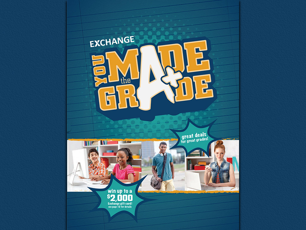 Military students with a B average or better are eligible to receive a You Made the Grade coupon book from the Army & Air Force Exchange Service.