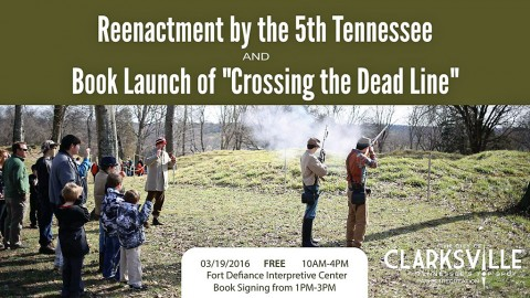 Fort Defiance Interpretive Center to host reenactment by the 5th Tennessee and book signing event Saturday, March 19th.