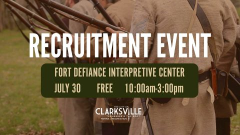 Fort Defiance Interpretive Center Recruitment Event to be held Saturday, July 30th.