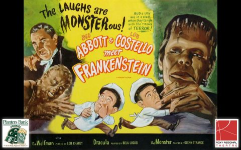 """Planters Bank Presents..."" film series to show ""Abbott and Costello meet Frankenstein"" this Sunday at Roxy Regional Theatre."
