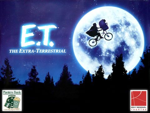 """Planters Bank Presents..."" film series to show ""E.T. the Extra Terrestrial"" this Sunday at Roxy Regional Theatre."