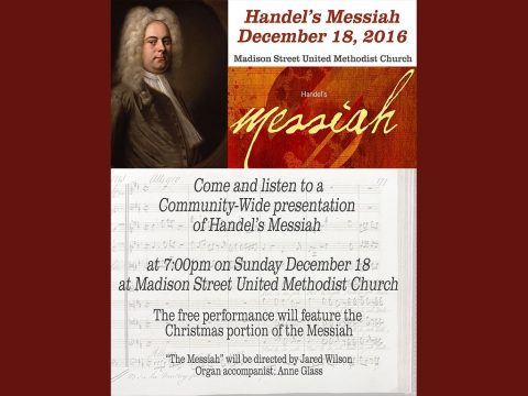 Madison Street United Methodist Church to hold Handel's Messiah Community Sing