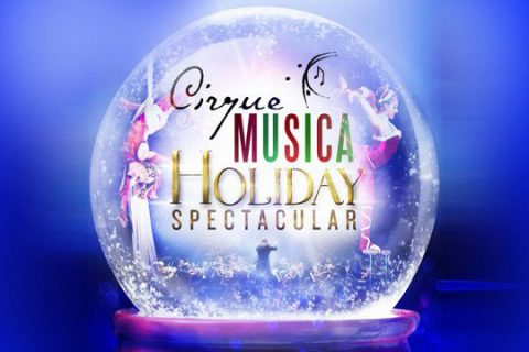 Cirque Musica Holiday Spectacular