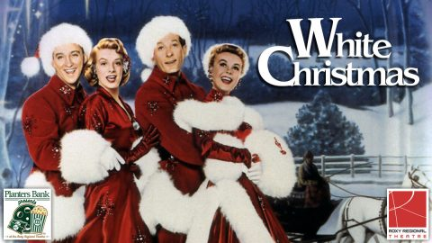 """Planters Bank Presents..."" film series to show ""White Christmas"" this Sunday at Roxy Regional Theatre."