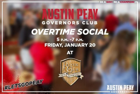 Austin Peay Governors Club to hold their Overtime Social on Friday, January 20th. (APSU Sports Information)