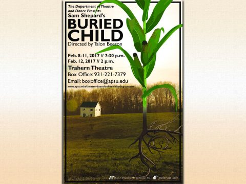 "APSU Department of Theatre and Dance presents ""Buried Child"" on February 8th-12th"