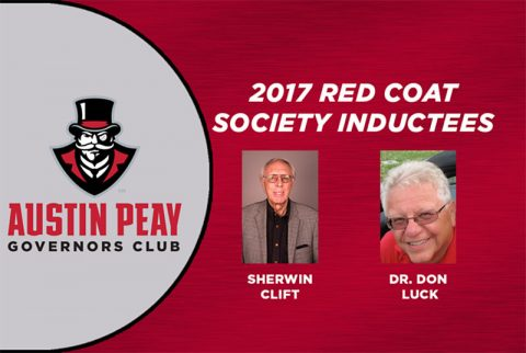 Sherwin Clift and Dr. Don Luck to be inducted into the Governors Club Red Coat Society Saturday, February 18th. (APSU Sports Information)