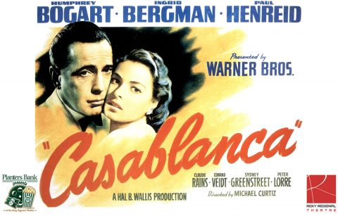 """Planters Bank Presents..."" film series to show ""Casablanca"" this Sunday at Roxy Regional Theatre."