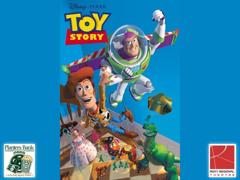 """Planters Bank Presents..."" film series to show ""Toy Story"" this Sunday at Roxy Regional Theatre."