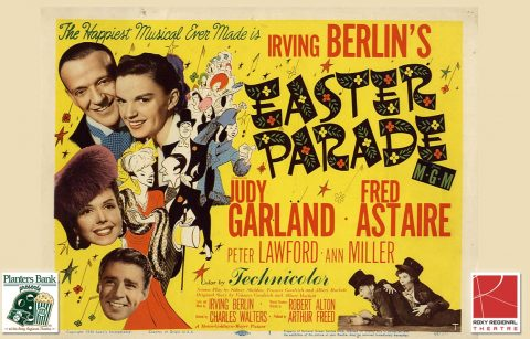 """Planters Bank Presents…"" film series to show ""Easter Parade"" this Sunday at Roxy Regional Theatre."