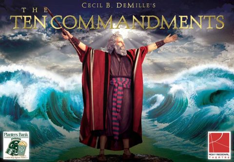 """Planters Bank Presents…"" film series to show ""The Ten Commandments"" this Sunday at Roxy Regional Theatre."