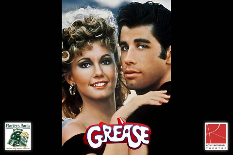 """Planters Bank Presents…"" film series to show ""Grease"" this Sunday at Roxy Regional Theatre."