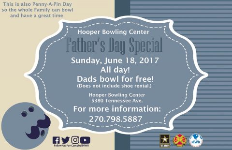Fort Campbell's Hooper Bowling Center to have Father's Day Special June 18th.2017