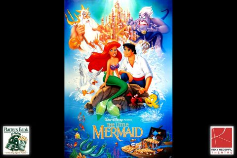 """Planters Bank Presents…"" film series to show Disney's ""The Little Mermaid"" this Sunday at Roxy Regional Theatre."