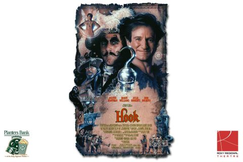 """Planters Bank Presents…"" film series to show ""Hook"" this Sunday at Roxy Regional Theatre."