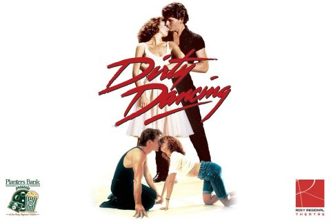 """Planters Bank Presents…"" film series to show ""Dirty Dancing"" this Sunday at Roxy Regional Theatre."