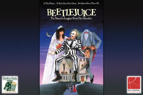"Planters Bank Presents to show ""Beetlejuice"" on October 20th at the Roxy Regional Theatre."