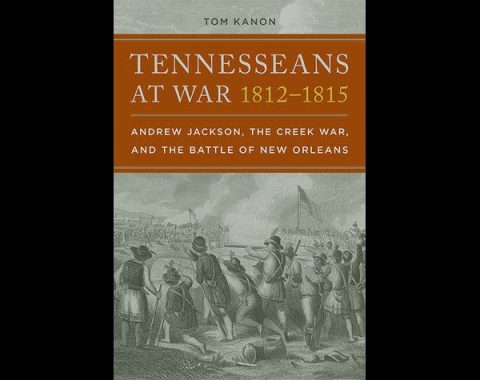 Tennesseans At War by Tom Kanon