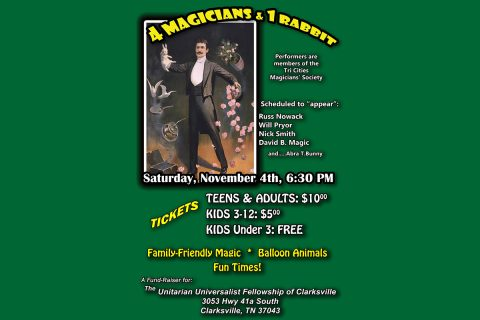 """4 Magicians and 1 Rabbit"" to be held at Unitarian Universalist Fellowship of Clarksville on Saturday, November 4th."