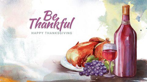 Be Thankful - Happy Thanksgiving