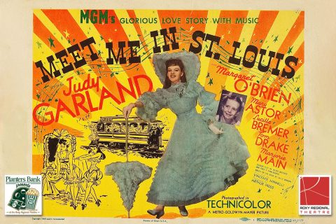 """Planters Bank Presents to show ""Meet Me in St. Louis"" on November 19th at the Roxy Regional Theatre."