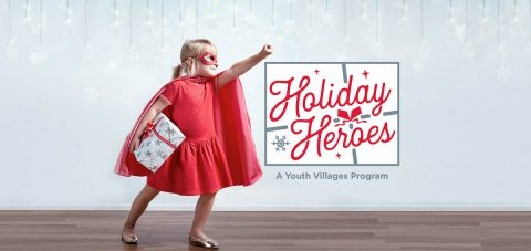 This year, Youth Villages will help more than 25,000 children across the nation. Many of them need someone to become their Holiday Hero.