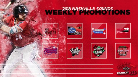 2018 Nashville Sounds Weekly Promotions
