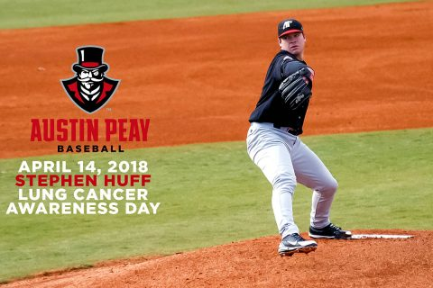 Austin Peay Governors Baseball to hold Stephen Huff Lung Cancer Awareness Day, April 14th. (APSU Sports Information)